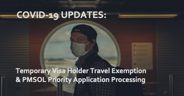 COVID-19 Travel Exemptions & Priority Visa Processing for 17 Skilled Occupations in PMSOL